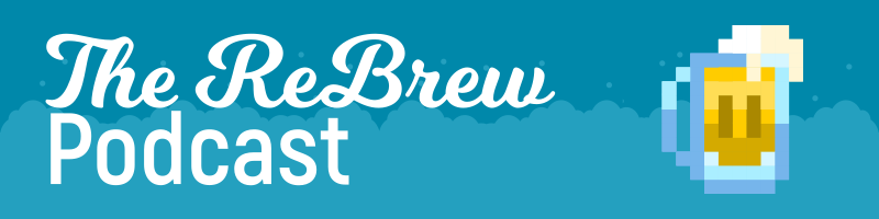 The ReBrew Podcast – Episode 26 – Blond Bond