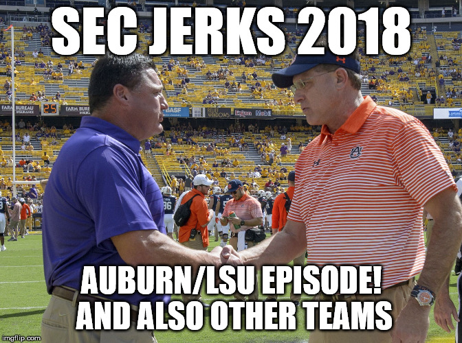 The SEC Jerks 2018 Episode 4 – Week 2 Results and Week 3 Picks!