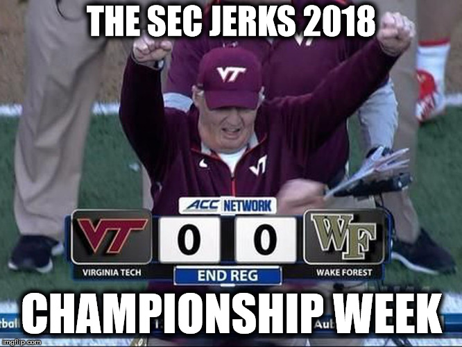 The SEC Jerks 2018 – SEC Championship Throwdown