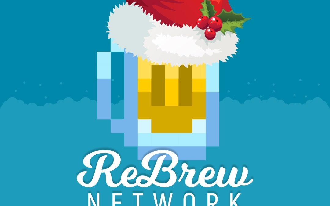 The ReBrew Network 2018 Holiday Special