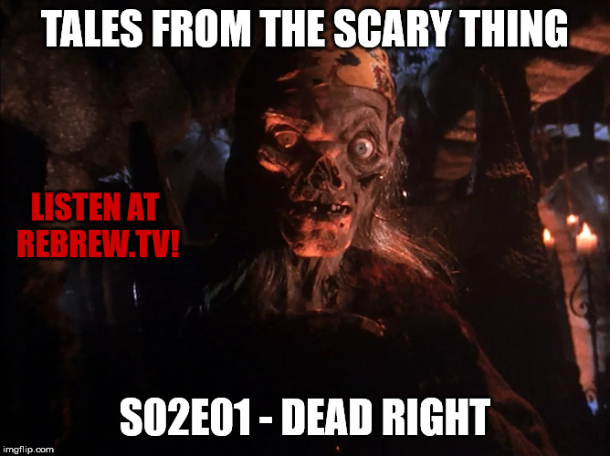 Tales from the Scary Thing – S02E01 Dead Right