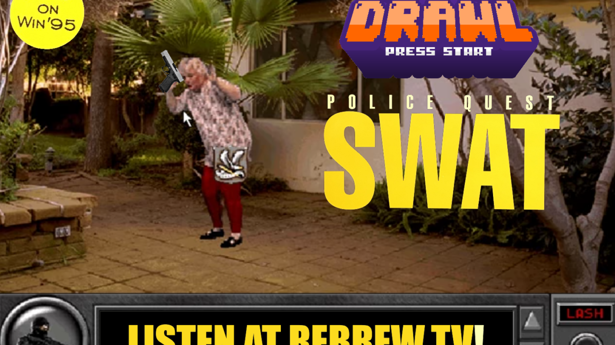 Game Drawl Episode 26 – Police Quest: SWAT