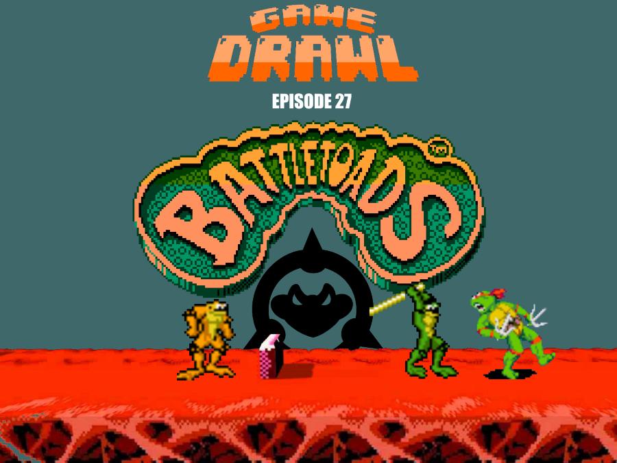 Game Drawl Episode 27 – Battletoads