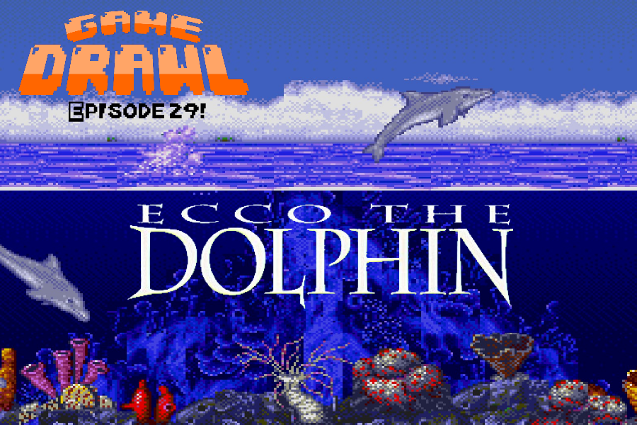 Game Drawl Episode 29 – Ecco the Dolphin