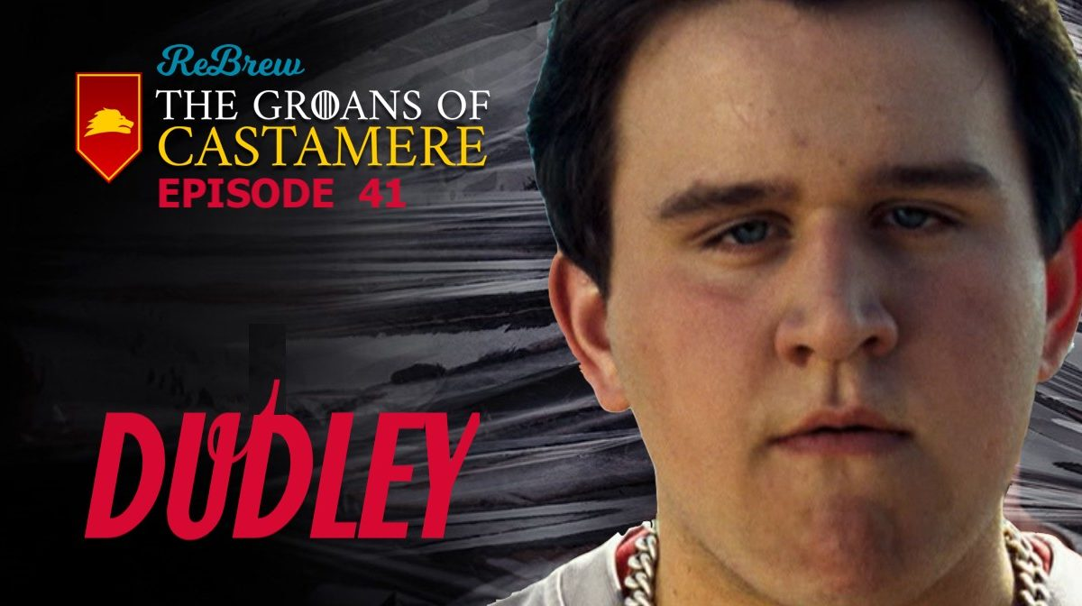 The Groans of Castamere Episode 41 – DUDLEY: Starring Michael C. Hall