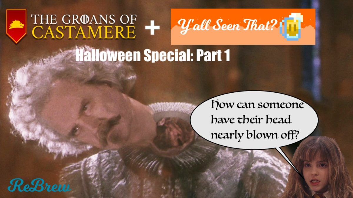 Groans + Y'all Seen That? Halloween Special : Part 1
