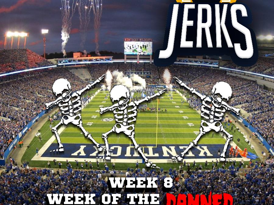 The SEC Jerks 2019 Week 9 – Week of the Damned