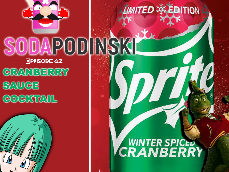 Soda Podinski Episode 42 – Cranberry Sauce Cocktail