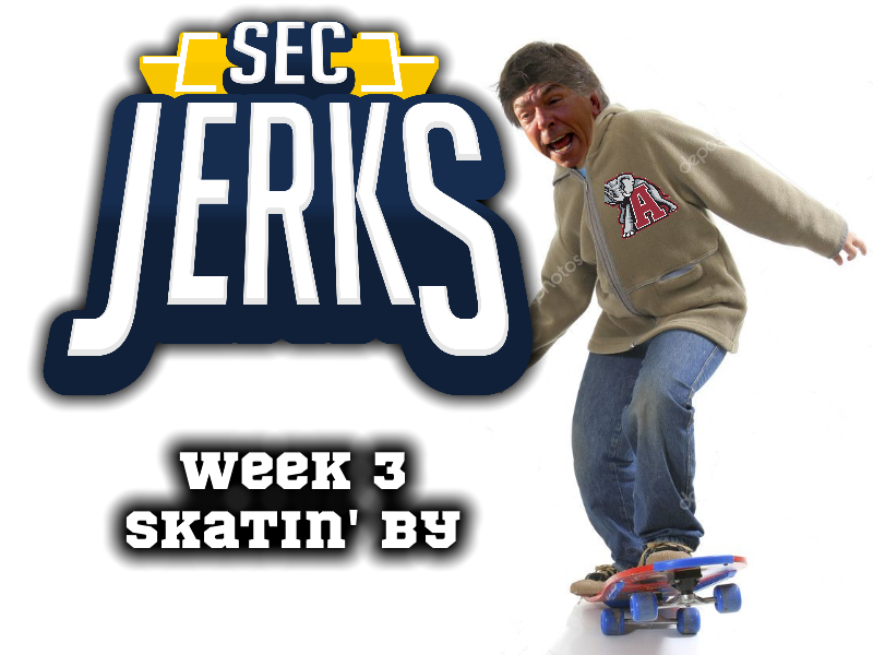 The SEC Jerks 2020 Week 3 – Skatin' By