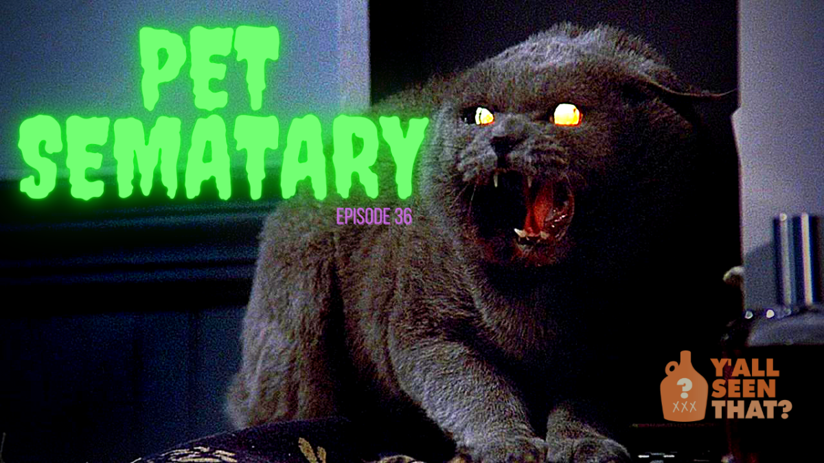 Y'all Seen That? Special Episode – Pet Sematary 1 & 2 w/ Scott Howard!
